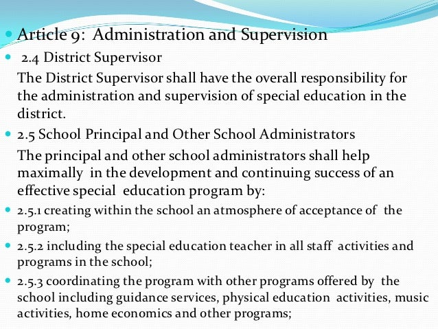  Article 9: Administration and Supervision 2.4 District Supervisor  The District Supervisor shall have the overall respo...