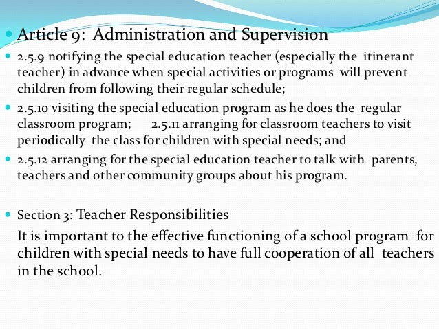  Article 9: Administration and Supervision 2.5.9 notifying the special education teacher (especially the itinerant  teac...