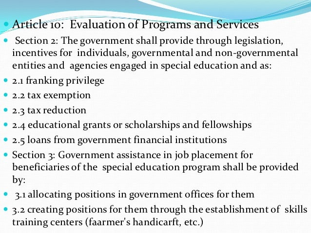  Article 10: Evaluation of Programs and Services Section 2: The government shall provide through legislation,    incenti...