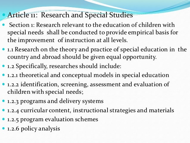  Article 11: Research and Special Studies Section 1: Research relevant to the education of children with    special need...