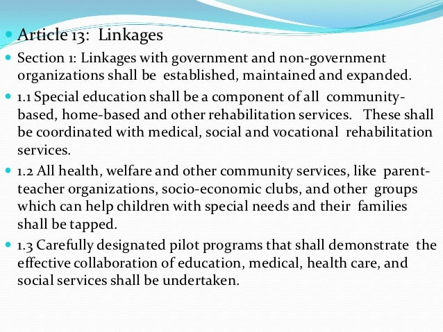  Article 13: Linkages Section 1: Linkages with government and non-government  organizations shall be established, mainta...