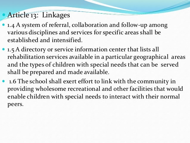  Article 13: Linkages 1.4 A system of referral, collaboration and follow-up among  various disciplines and services for ...