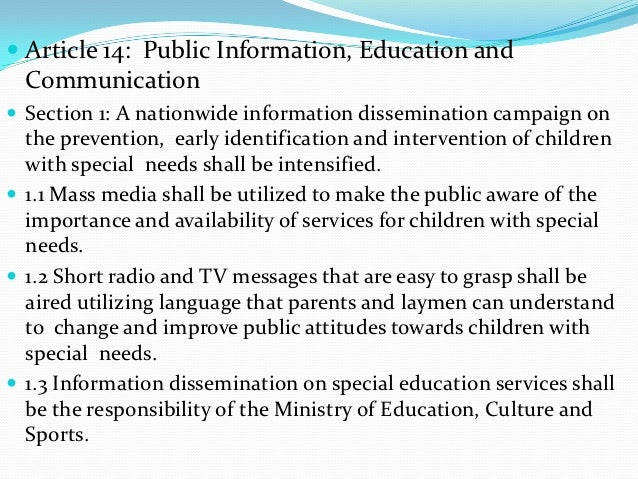  Article 14: Public Information, Education and  Communication Section 1: A nationwide information dissemination campaign...
