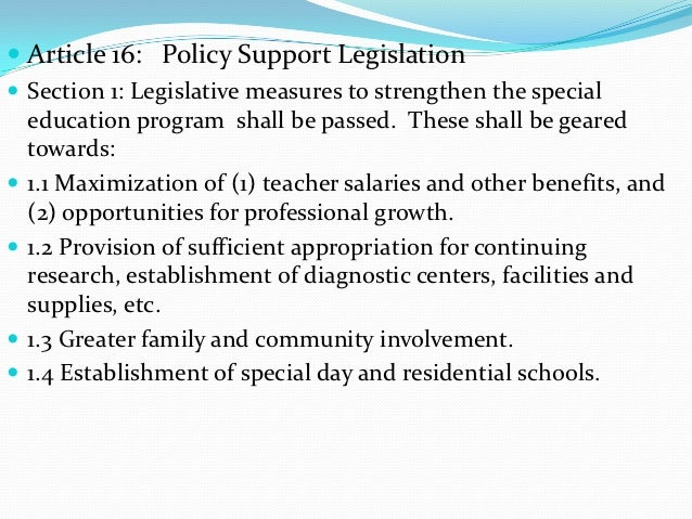  Article 16: Policy Support Legislation Section 1: Legislative measures to strengthen the special    education program s...