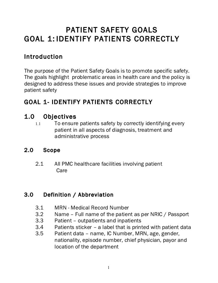 patient safety goalsgoal 1 identify patients correctlyintroductionthe purpose of the patient safety goals is to 40 policies