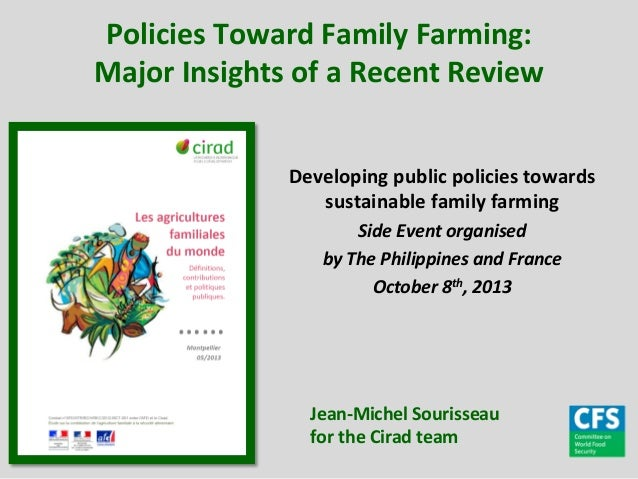 Policies  Toward  Family  Farming:   Major  Insights  of  a  Recent  Review   Developing  public  ...