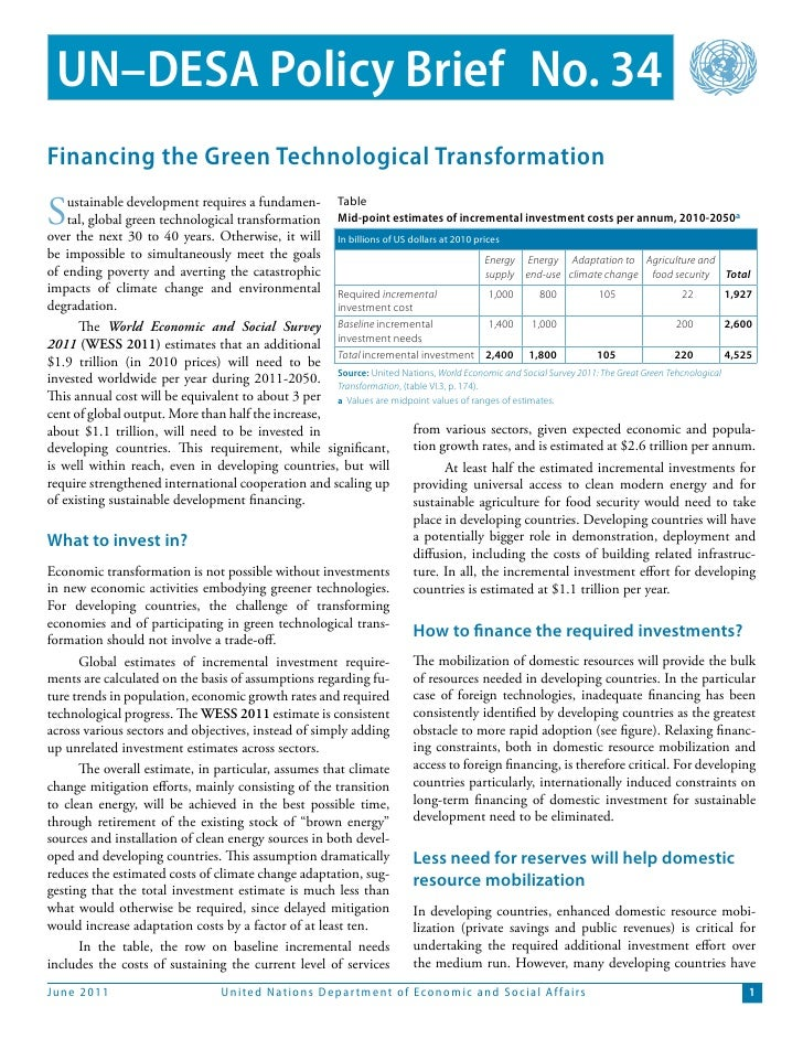UN–DESA Policy Brief No. 34Financing the Green Technological TransformationS   ustainable development requires a fundamen-...