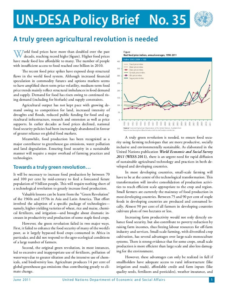 UN-DESA Policy Brief No. 35A truly green agricultural revolution is neededW       orld food prices have more than doubled ...