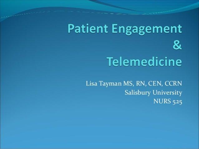 Lisa Tayman MS, RN, CEN, CCRN            Salisbury University                      NURS 525