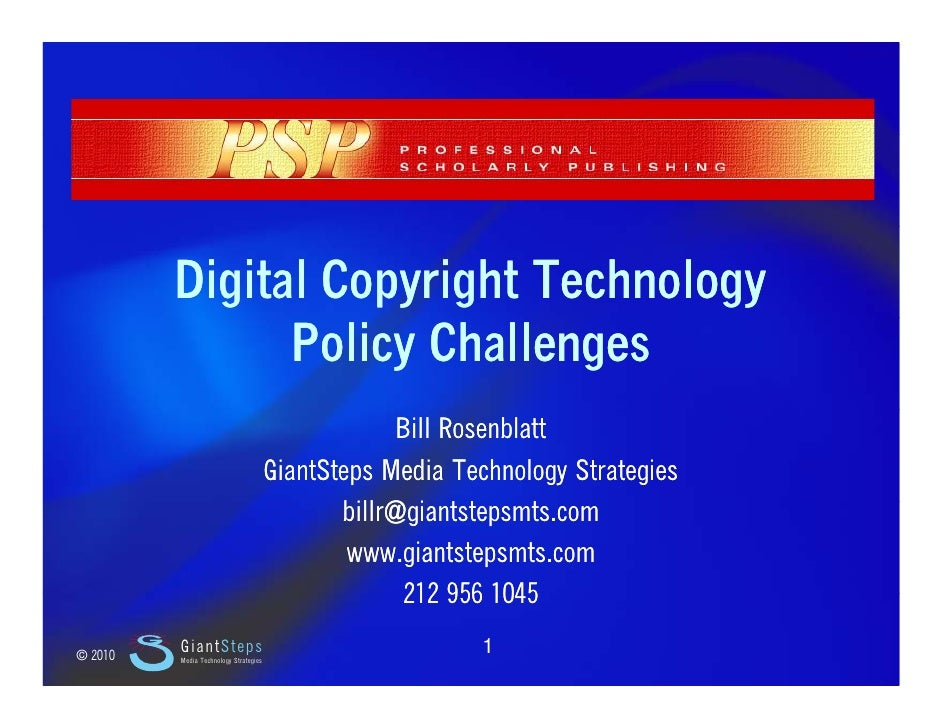 Slide 1                  Digital Copyright Technology                    Policy Challenges                                ...