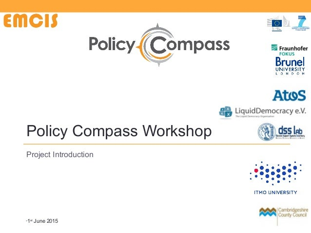 Policy Compass Workshop Project Introduction •1st June 2015 URBUN