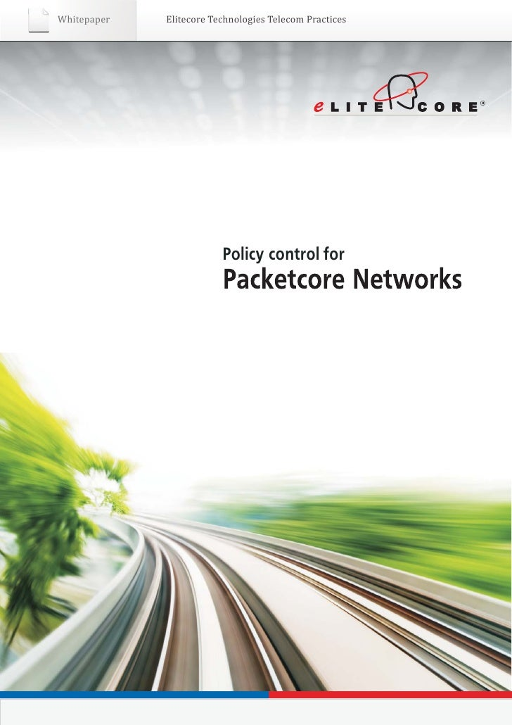 Whitepaper   Elitecore Technologies Telecom Practices                         Policy control for
