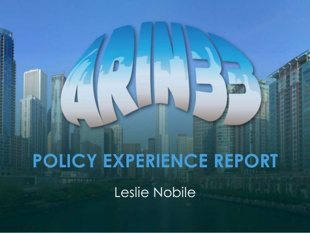 POLICY EXPERIENCE REPORT Leslie Nobile