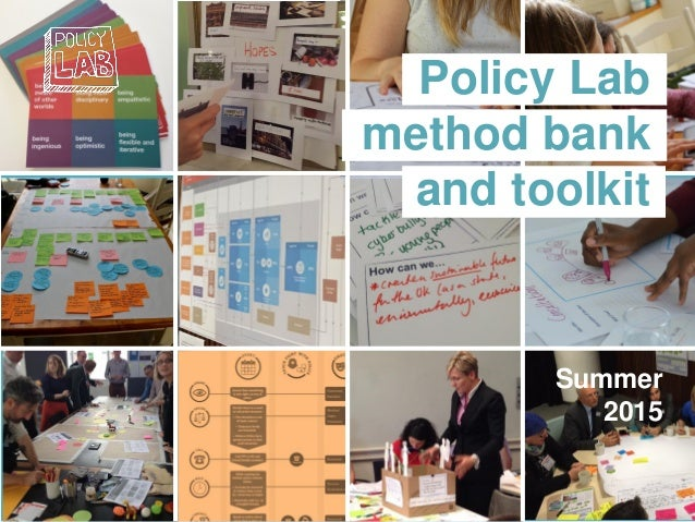 Policy Lab method bank and toolkit Summer 2015