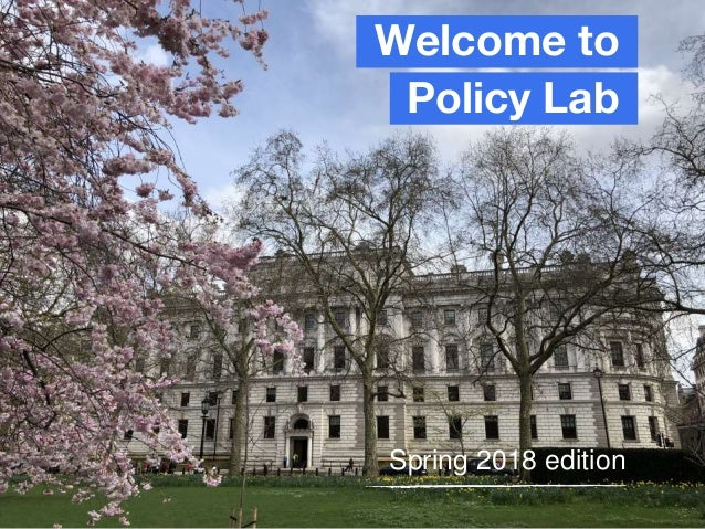 Welcome to Policy Lab Spring 2018 edition