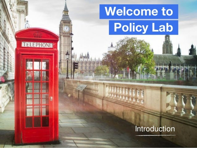 Welcome to Policy Lab Introduction