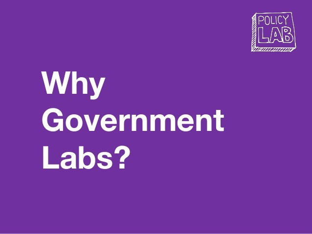 Why Government Labs?