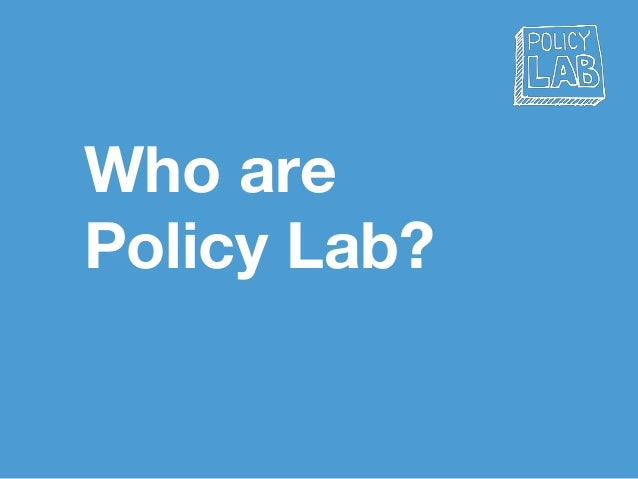 Who are Policy Lab?
