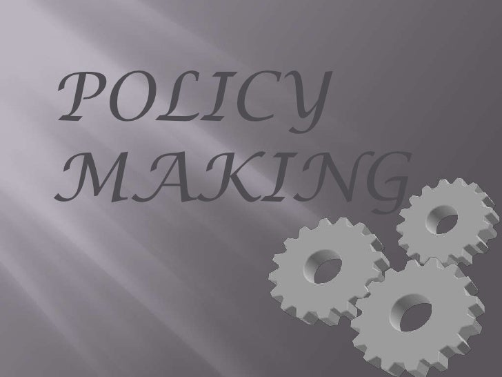 POLICYMAKING