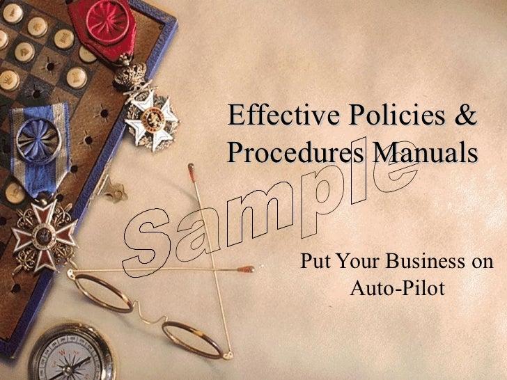 Effective Policies & Procedures Manuals Put Your Business on Auto-Pilot Sample