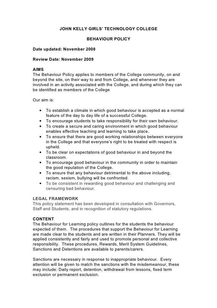 JOHN KELLY GIRLS' TECHNOLOGY COLLEGE                              BEHAVIOUR POLICY  Date updated: November 2008  Review Da...