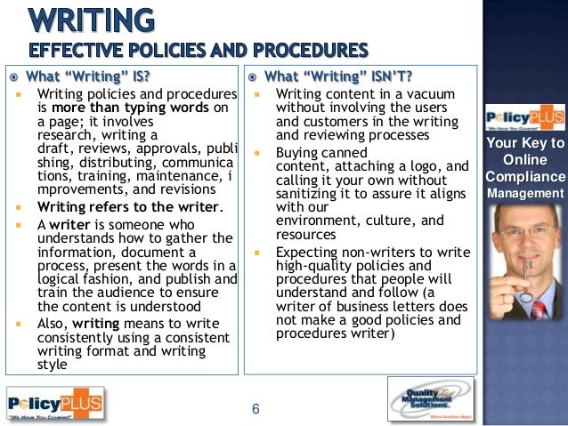 writing policy and procedures 2009-10-19  guide to writing university policy about this manual this guide contains information about the process to develop, revise, maintain and distribute university-wide administrative policies, procedures, instructions and forms.