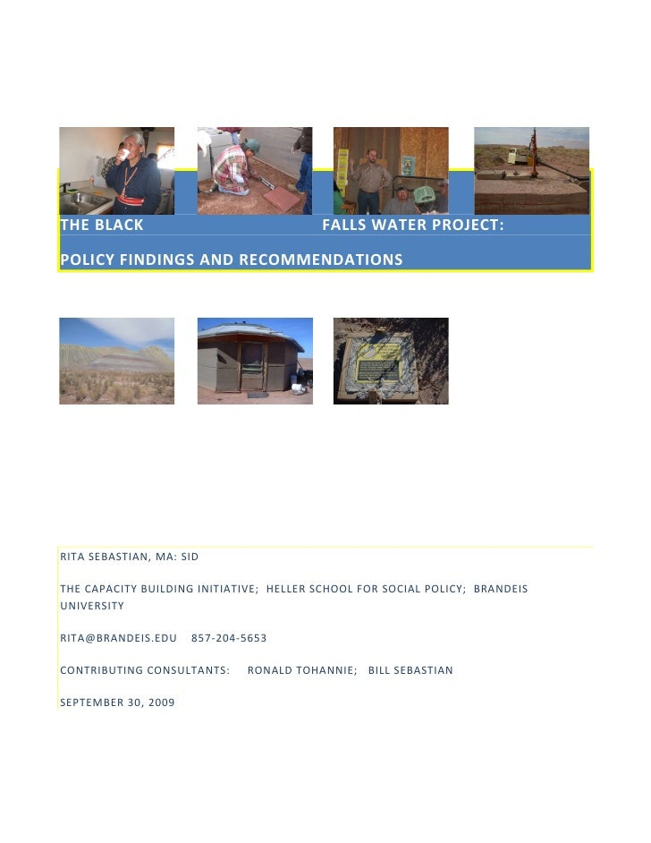 THE BLACK                                 FALLS WATER PROJECT:  POLICY FINDINGS AND RECOMMENDATIONS     RITA SEBASTIAN, MA...