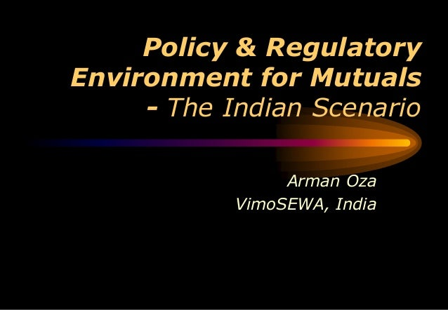 Indian environment the changing scenario