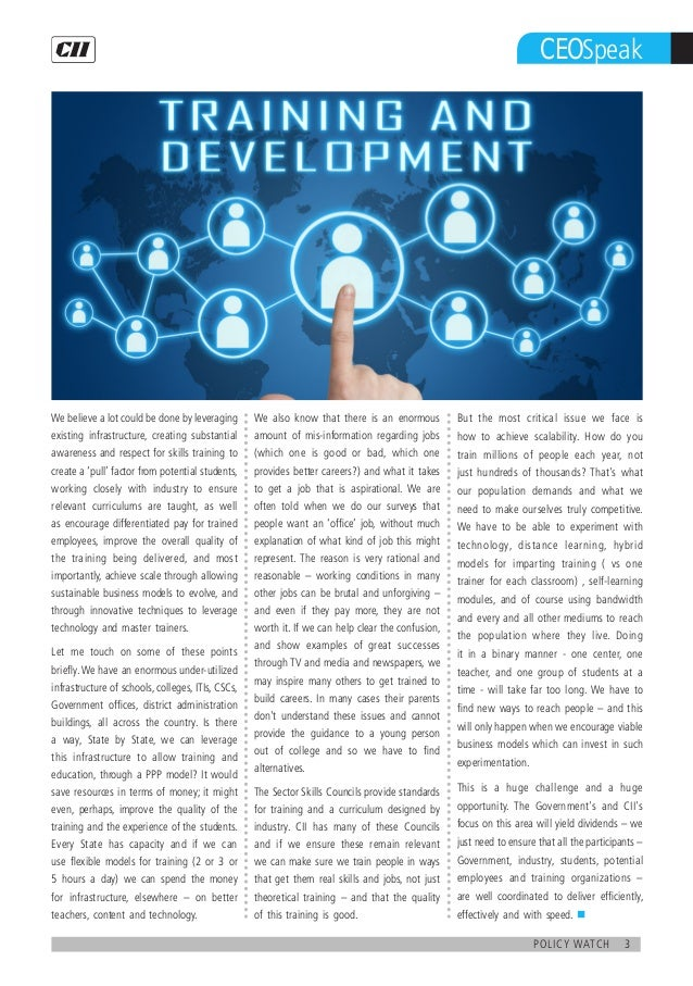 3policy watch CEOSpeak We believe a lot could be done by leveraging existing infrastructure, creating substantial awarenes...
