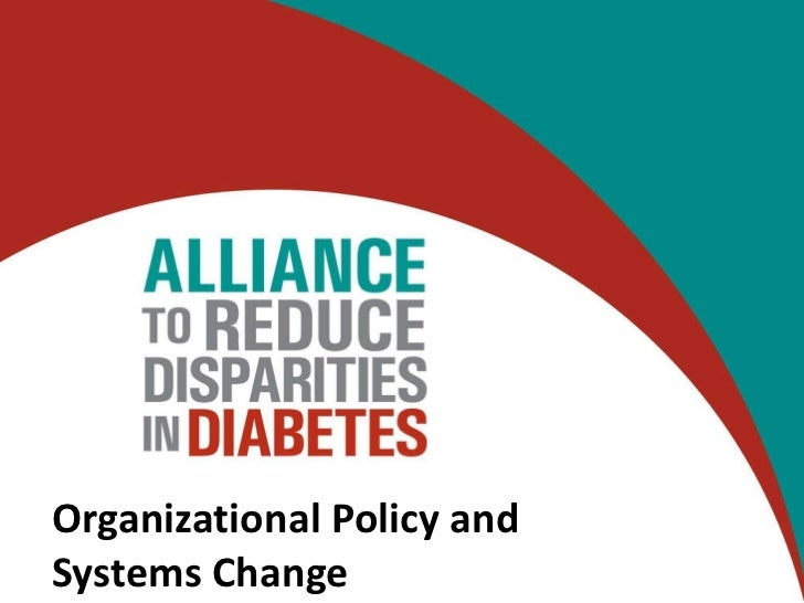 Organizational Policy and Systems Change