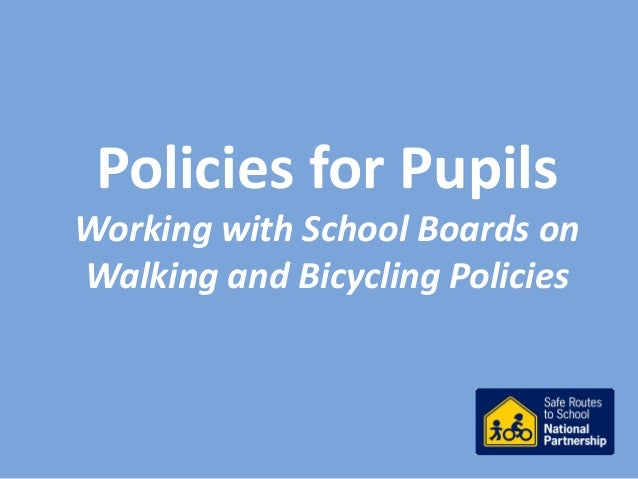 Policies for Pupils Working with School Boards on Walking and Bicycling Policies