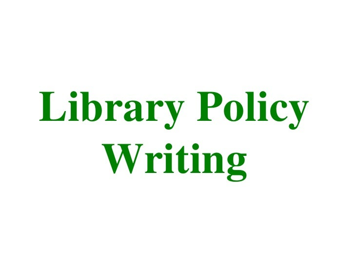 Library Policy Writing<br />