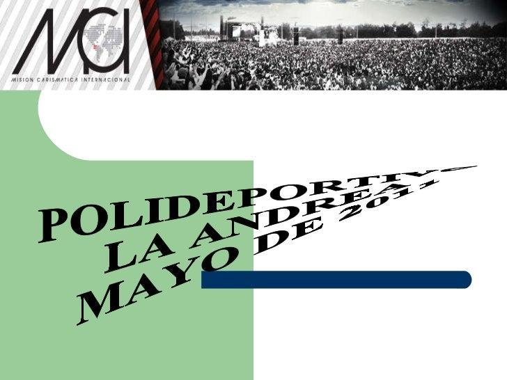 POLIDEPORTIVO LA ANDREA MAYO DE 2011