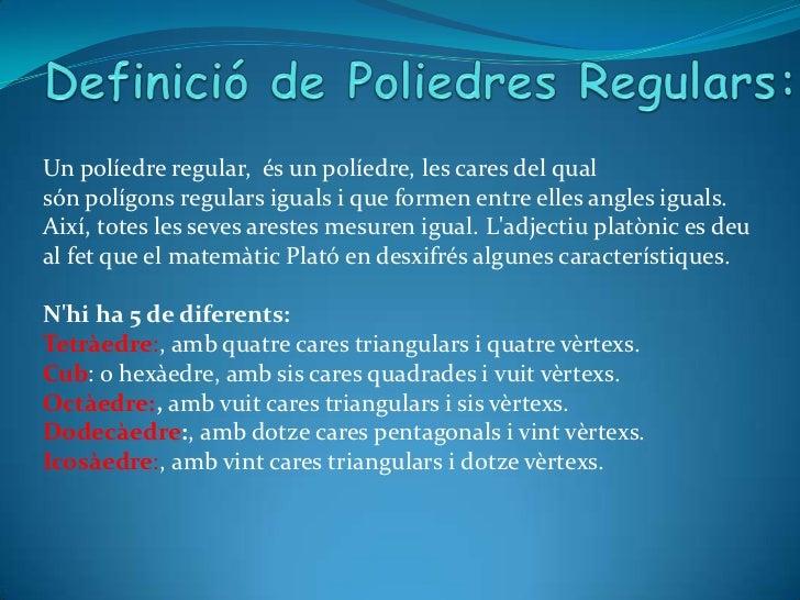 Poliedres regulars Slide 2