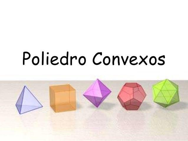 Poliedro Convexos