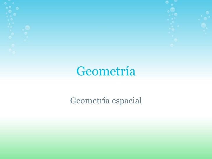 Geometría Geometría espacial