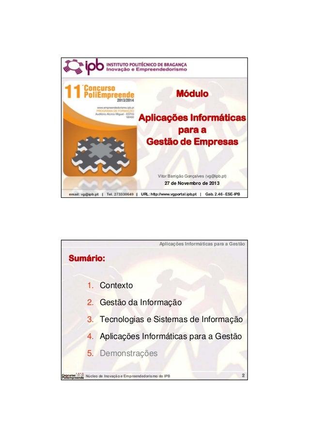 Aplicações Informáticas para a Gestão  Módulo Aplicações Informáticas para a Gestão de Empresas  Vitor Barrigão Gonçalves ...