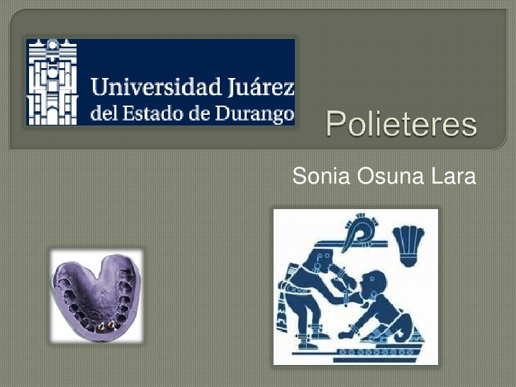 Polieteres<br />Sonia Osuna Lara<br />