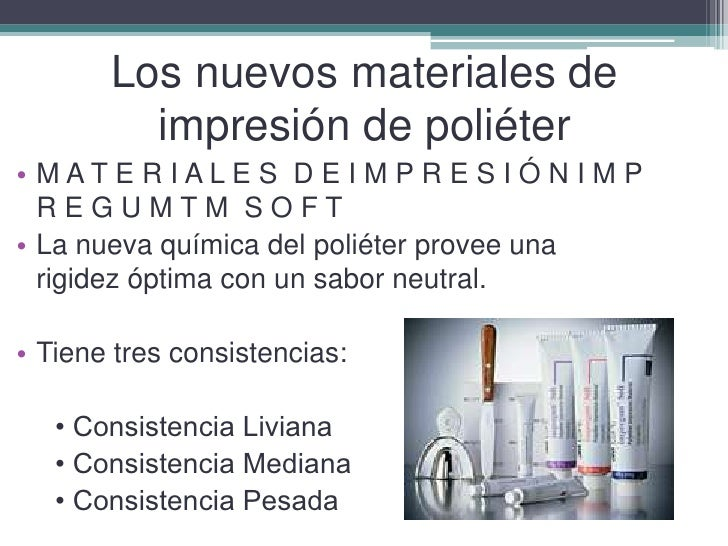 Los nuevos materiales de impresión de poliéter<br />M A T E R I A L E S  D E I M P R E S I Ó N I M P R E G U M T M  S O F ...