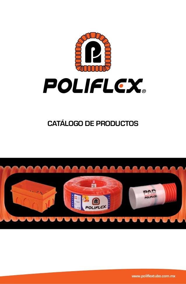 CATÁLOGO DE PRODUCTOS www.poliflextubo.com.mx