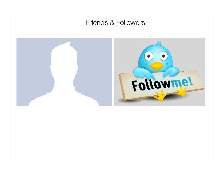Friends & Followers