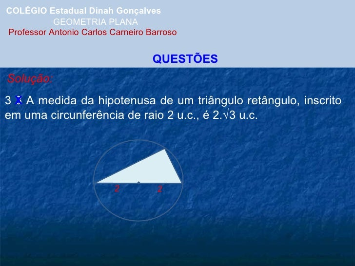 Poligonos inscritos for Um losango e interno a uma circunferencia de 6cm de raio
