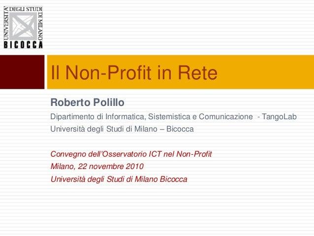 Roberto Polillo Dipartimento di Informatica, Sistemistica e Comunicazione - TangoLab Università degli Studi di Milano – Bi...