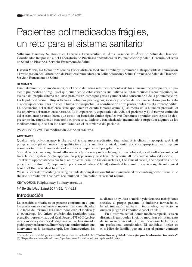 114 del Sistema Nacional de Salud. Volumen 35, Nº 4/2011 Pacientes polimedicados frágiles, un reto para el sistema sanitar...