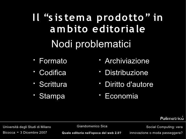 """I l """"s is tem a pro do tto """" in                         a m bito edito ria le                          Nodi problematici  ..."""