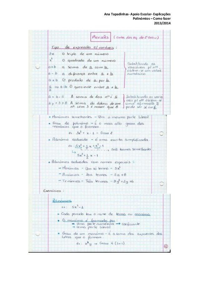 Ana Tapadinhas- Apoio Escolar- Explicações Polinómios – Como fazer 2013/2014