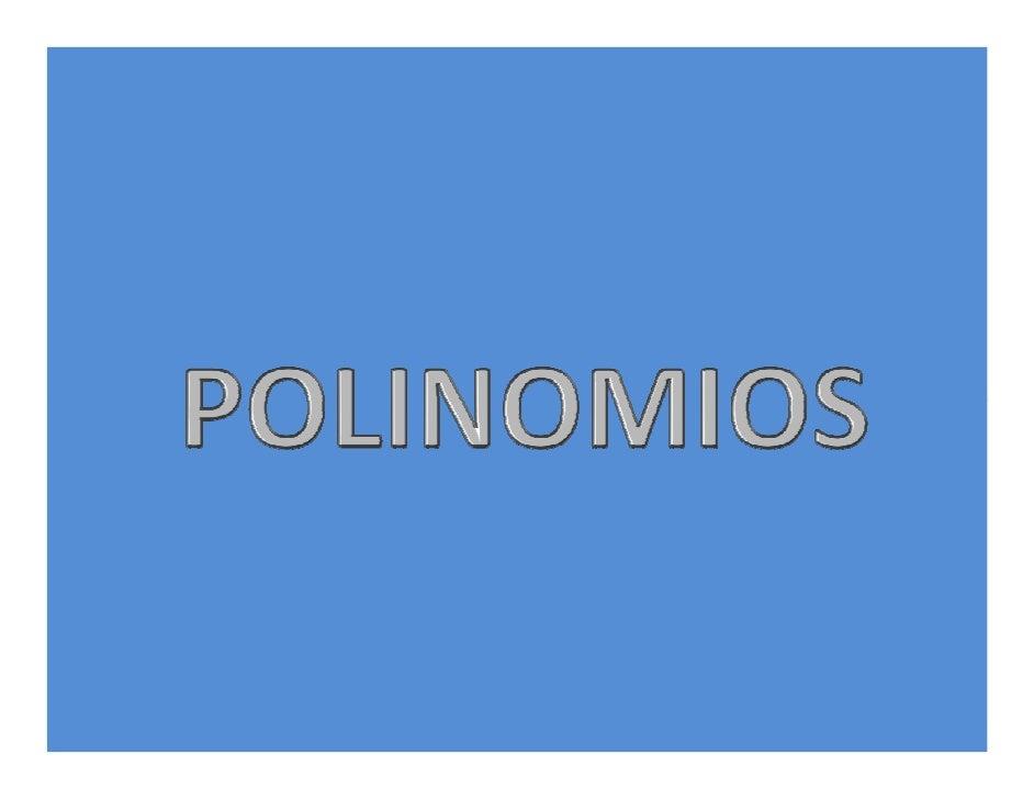 Una función polinómica P : Q → Q       se escribe de la forma: