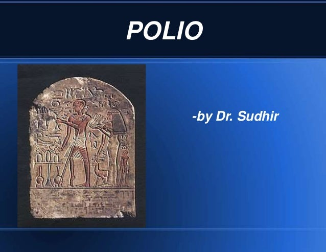 POLIO  -by Dr. Sudhir