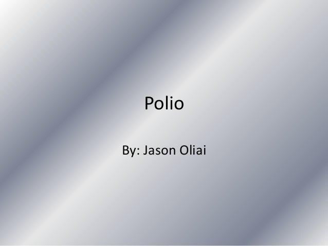 PolioBy: Jason Oliai