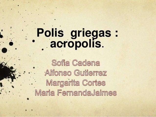 Polis griegas : acropolis.